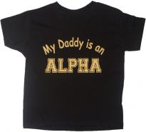 My Dad is an Alpha Tshirt